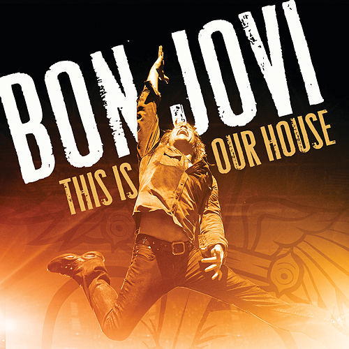 Play & Download This Is Our House by Bon Jovi | Napster