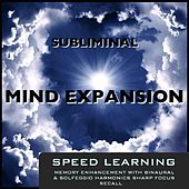 Play & Download Speed Learning Memory Enhancement With Binaural & Solfeggio Harmonics Sharp Focus Recall by Subliminal Mind Expansion | Napster