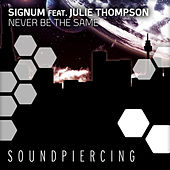 Play & Download Never Be The Same by Signum | Napster
