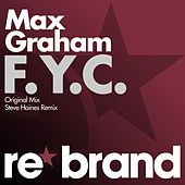 Play & Download F.Y.C. by Max Graham | Napster