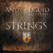 Play & Download Strings by Andy Duguid | Napster