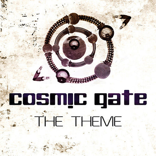 The Theme by Cosmic Gate