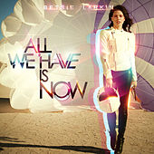 Play & Download All We Have Is Now by Betsie Larkin | Napster