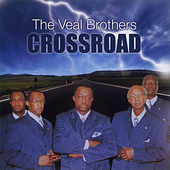 Play & Download Crossroad by The Veal Brothers | Napster
