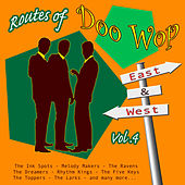 Play & Download Routes of Doo Wop - East & West Vol 4 by Various Artists | Napster