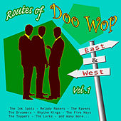 Play & Download Routes of Doo Wop - East & West Vol 1 by Various Artists | Napster