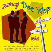 Play & Download Routes of Doo Wop - East & West Vol 2 by Various Artists | Napster
