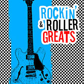 Rockin' And Roller Greats - Volume 1 by Various Artists