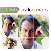 Mis Favoritas by Jose Luis Perales