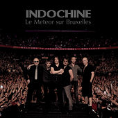 Le Meteor sur bruxelles by Indochine
