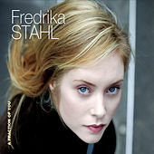 Play & Download A Fraction Of You by Fredrika Stahl | Napster