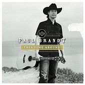 Play & Download This Time Around by Paul Brandt | Napster