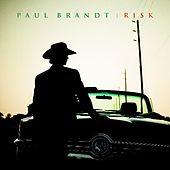 Play & Download Risk by Paul Brandt | Napster