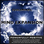 Play & Download Powerfully Positive Attitude With Binaural & Solfeggio Harmonics Optimistic Focus Sleep Relaxation Deep Meditation Self Help by Subliminal Mind Expansion | Napster