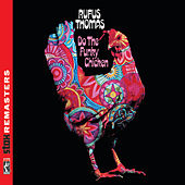 Play & Download Do the Funky Chicken [Stax Remasters] by Rufus Thomas | Napster