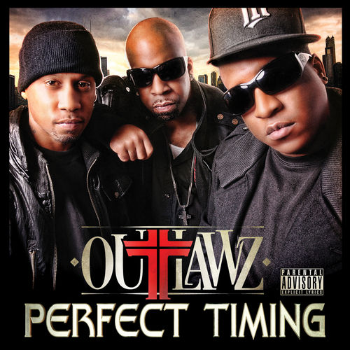 Play & Download Perfect Timing by Outlawz | Napster