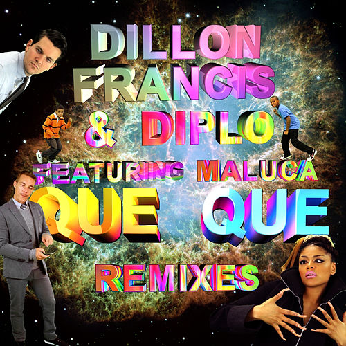 Que Que Remix EP by Dillon Francis