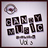 Play & Download Candy Music Revisited Vol 3 by Various Artists | Napster