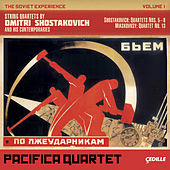 Play & Download The Soviet Experience Volume 1: String Quartets by Dimitri Shostakovich and His Comtemporaries by Pacifica Quartet | Napster