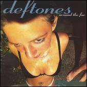 Play & Download Around The Fur by Deftones | Napster