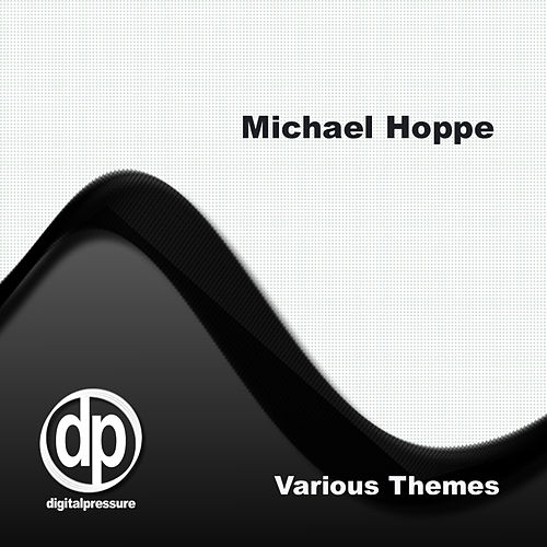 Play & Download Various Themes by Michael Hoppe | Napster