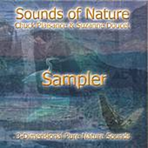 Play & Download Sounds Of Nature (sampler) by Suzanne Doucet & Chuck Plaisance | Napster