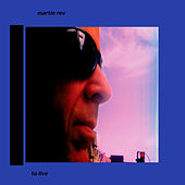 Play & Download To Live by Martin Rev | Napster