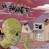 Posthumous EP by The Banner