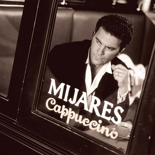 Capuccino by Mijares