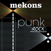 Play & Download Punk Rock by The Mekons | Napster