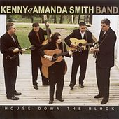 Play & Download House Down The Block by Kenny & Amanda Smith Band | Napster