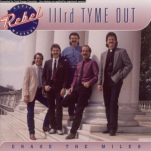 Erase the Miles by IIIrd Tyme Out