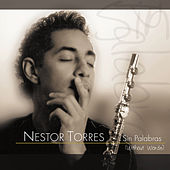 Play & Download Sin Palabras by Nestor Torres | Napster