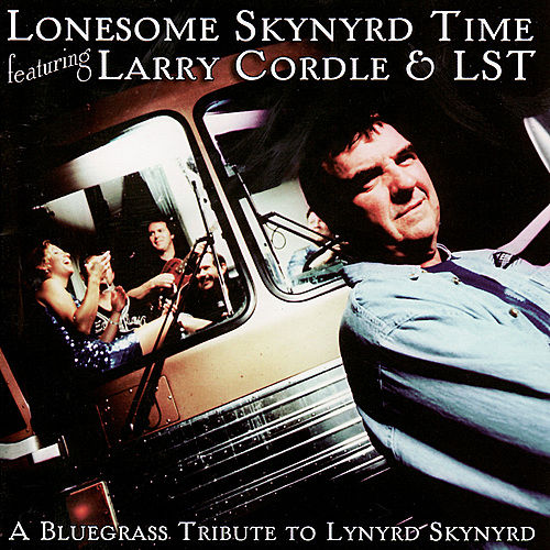 Play & Download Lonesome Skynyrd Time: A Bluegrass Tribute To... by Larry Cordle/Glen Duncan | Napster