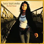 Play & Download The Red Thread by Lucy Kaplansky | Napster