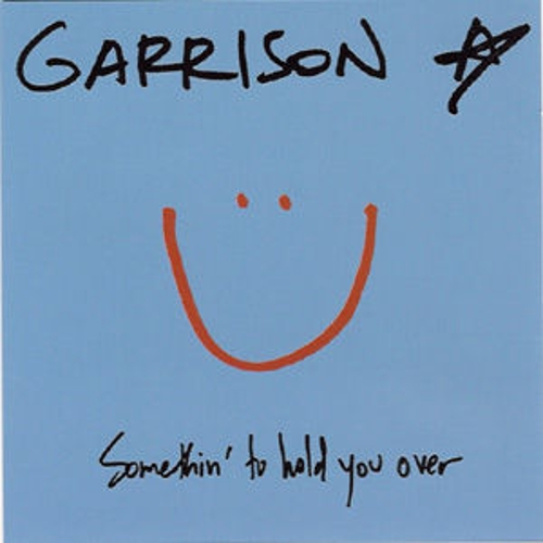 Somethin' To Hold You Over by Garrison Starr
