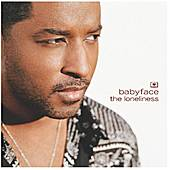 Play & Download The Loneliness by Babyface   Napster