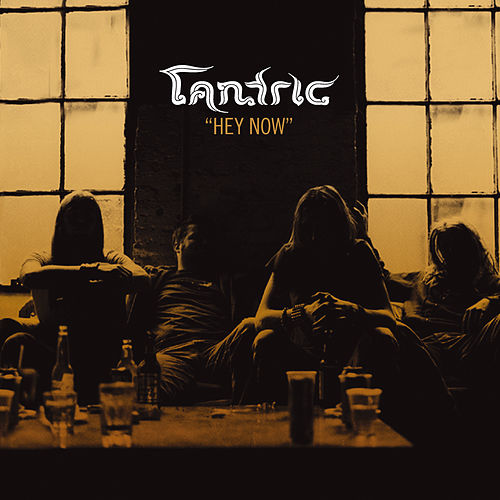 Play & Download Hey Now by Tantric | Napster