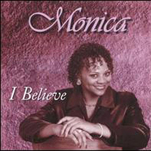Play & Download I Believe by Monica Pollard | Napster