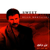 Play & Download Sweet Scent of Love by Bijan Mortazavi | Napster
