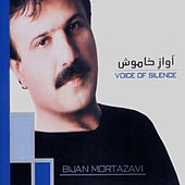 Play & Download Voice of Silence by Bijan Mortazavi | Napster