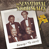 Play & Download Songs to Edify by The Sensational Nightingales | Napster