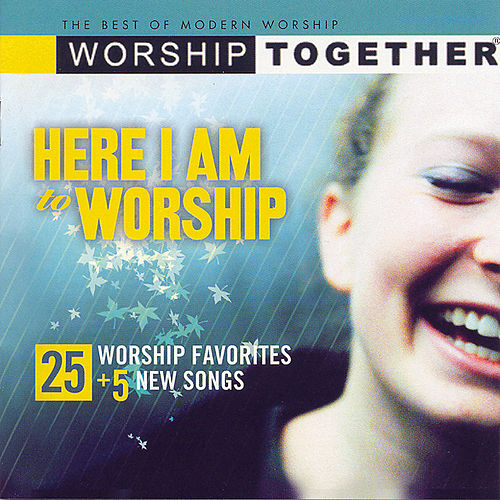 Play & Download Here I Am To Worship Vol. 1 by Various Artists | Napster