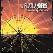 Play & Download Wheels Of Fortune by Flatlanders | Napster