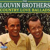 Play & Download Country Love Ballads by The Louvin Brothers | Napster