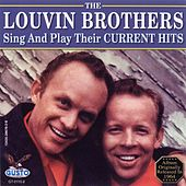 Sing and Play Their Current Hits by The Louvin Brothers