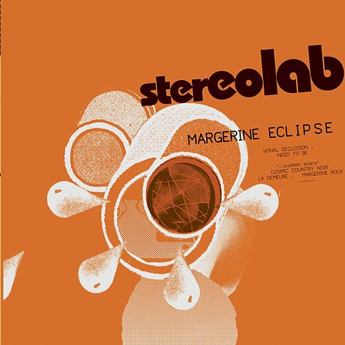 Play & Download Margerine Eclipse by Stereolab | Napster