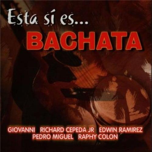 Esta Si Es... Bachata by Giovanni (Easy Listening)