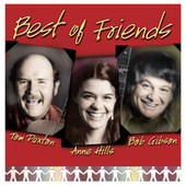 Play & Download Best of Friends by Tom Paxton | Napster