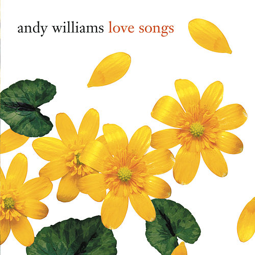 Love Songs (Legacy) by Andy Williams